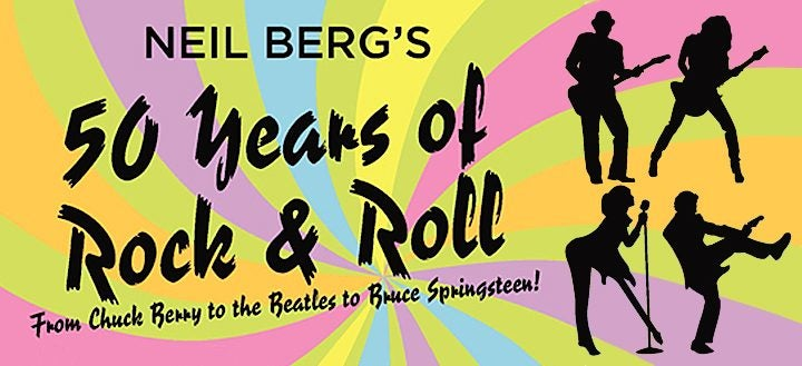 neil berg s 50 years of rock and roll oxford performing arts center
